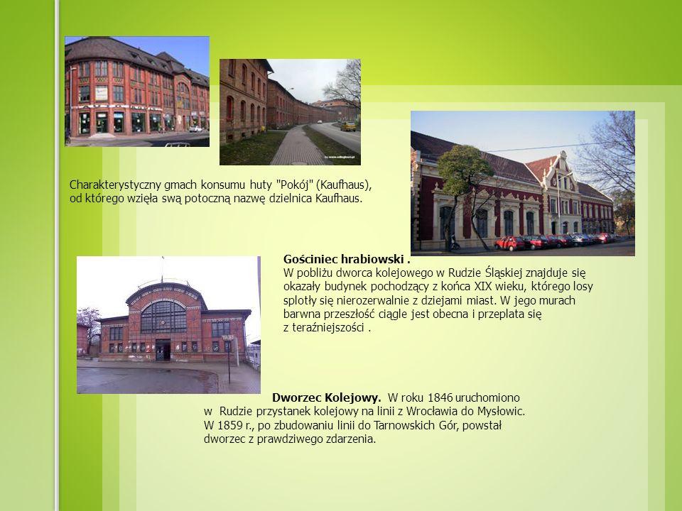 Charakterystyczny gmach konsumu huty Pokój (Kaufhaus), od którego wzięła swą potoczną nazwę dzielnica Kaufhaus.