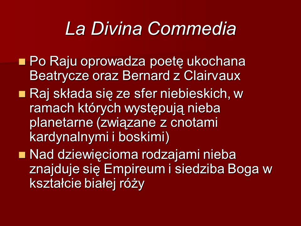 Po Raju oprowadza poetę ukochana Beatrycze oraz Bernard z Clairvaux Po Raju oprowadza poetę ukochana Beatrycze oraz Bernard z Clairvaux Raj składa się