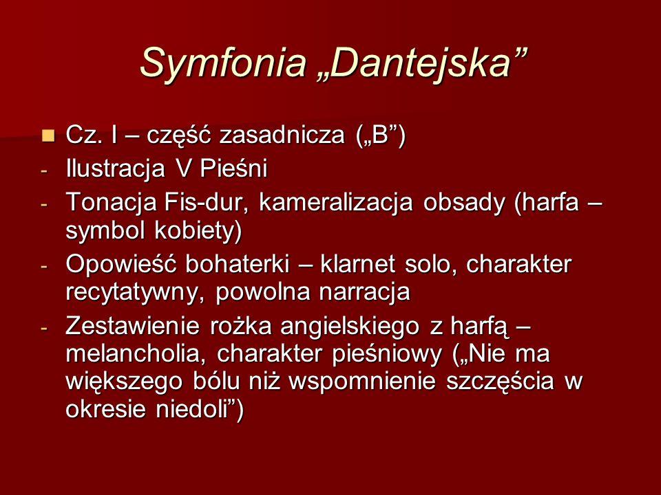 """Symfonia """"Dantejska Cz. I – część zasadnicza (""""B ) Cz."""