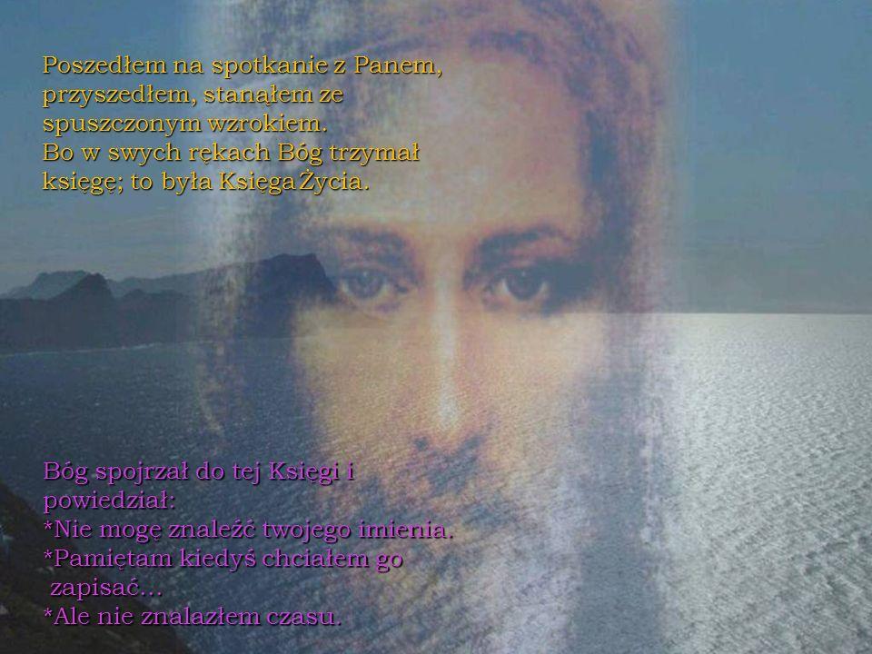 Żyję z Chrystusem. On mnie wzmacnia. Jeśli kochasz Boga...