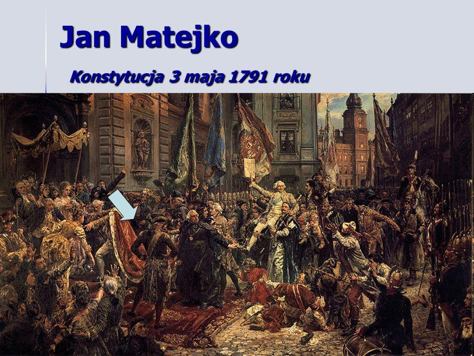Jan Matejko Konstytucja 3 maja 1791 roku