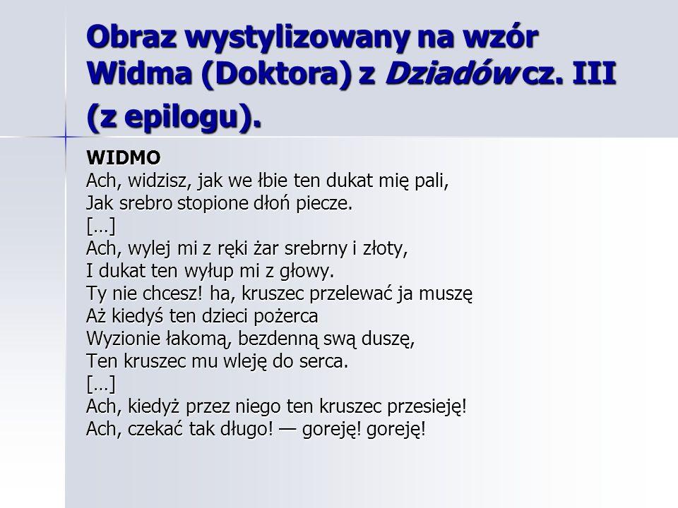 Obraz wystylizowany na wzór Widma (Doktora) z Dziadów cz.
