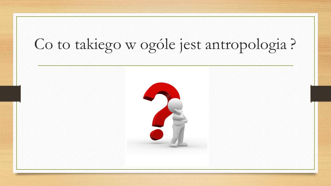 ANTROPOLOGIA (gr.