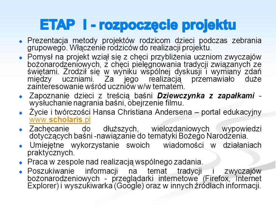 Okres realizacji: od listopada 2014 r. do 19 grudnia 2014 r.