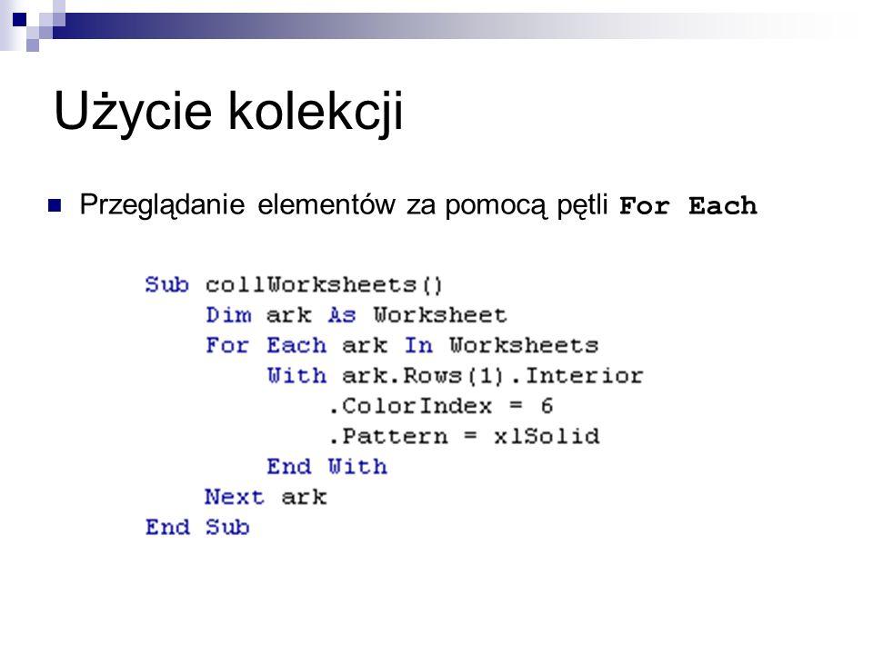 Użycie kolekcji Przeglądanie elementów za pomocą pętli For Each