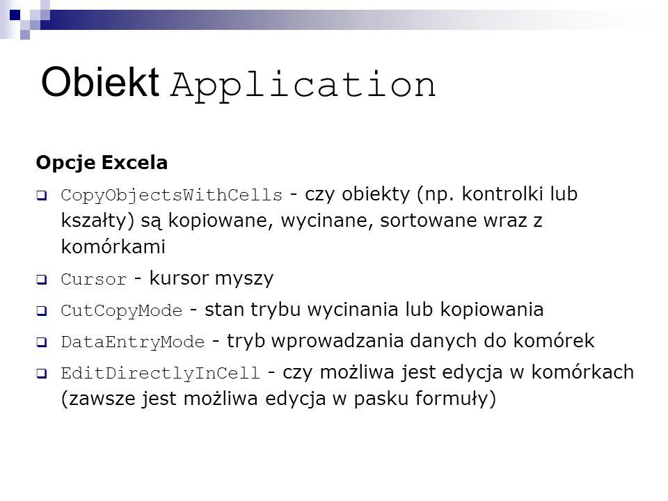 Obiekt Application Opcje Excela  CopyObjectsWithCells - czy obiekty (np.