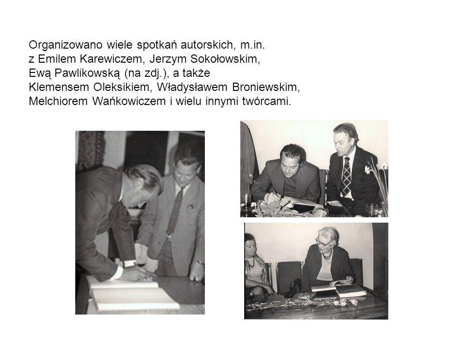 Organizowano wiele spotkań autorskich, m.in. z Emilem Karewiczem, Jerzym Sokołowskim, Ewą Pawlikowską (na zdj.), a także Klemensem Oleksikiem, Władysł