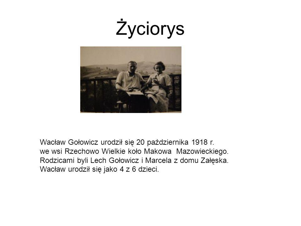 Życiorys Wacław Gołowicz urodził się 20 października 1918 r. we wsi Rzechowo Wielkie koło Makowa Mazowieckiego. Rodzicami byli Lech Gołowicz i Marcela