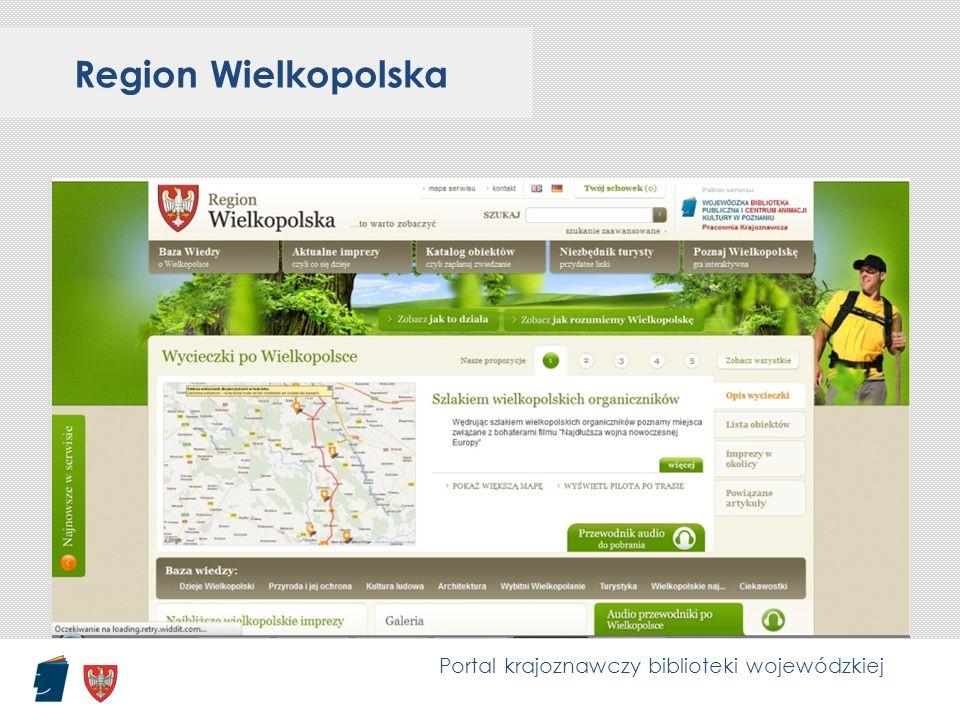 Region Wielkopolska Portal krajoznawczy biblioteki wojewódzkiej
