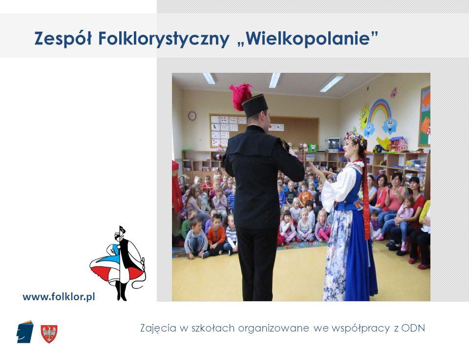 """Zespół Folklorystyczny """"Wielkopolanie"""" Zajęcia w szkołach organizowane we współpracy z ODN www.folklor.pl"""