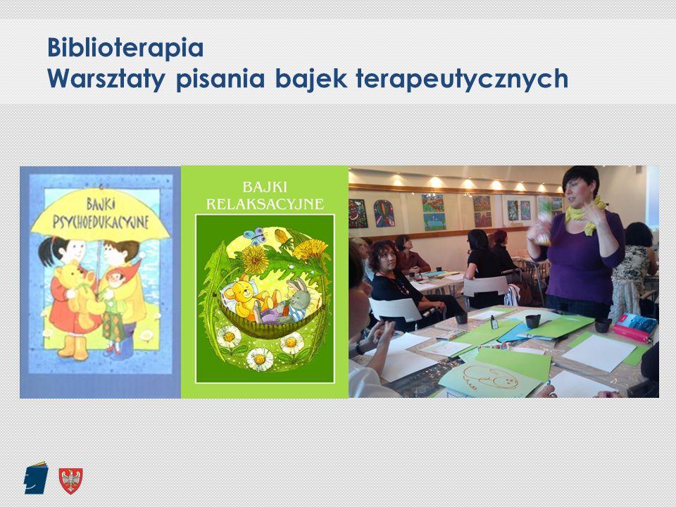 Biblioterapia Warsztaty pisania bajek terapeutycznych