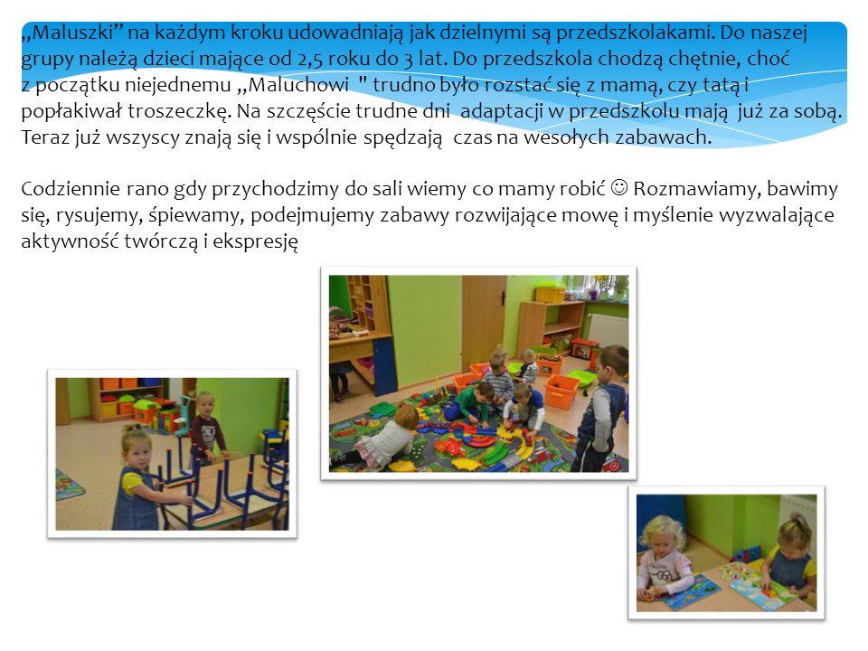 """""""Maluszki na każdym kroku udowadniają jak dzielnymi są przedszkolakami."""