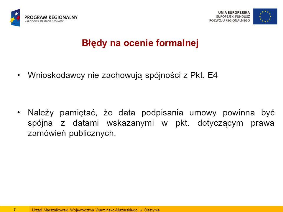 18Urząd Marszałkowski Województwa Warmińsko-Mazurskiego w Olsztynie Problemem jest też kalkulacja kosztów i korzyści.
