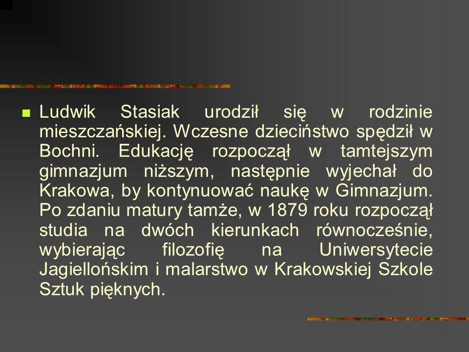 Ludwik Stasiak urodził się w rodzinie mieszczańskiej.