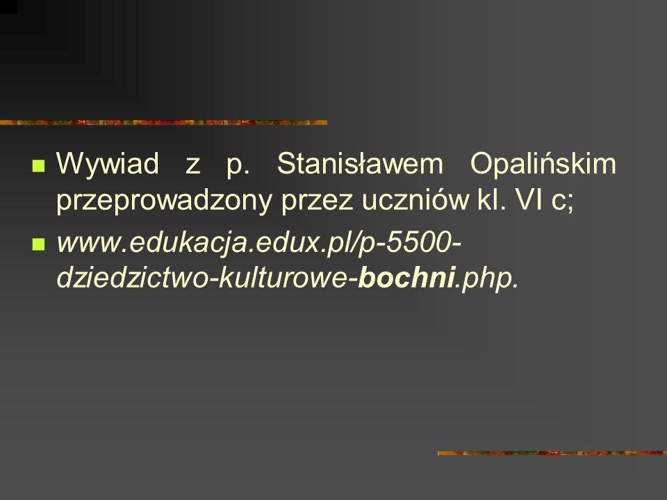 Wywiad z p. Stanisławem Opalińskim przeprowadzony przez uczniów kl.