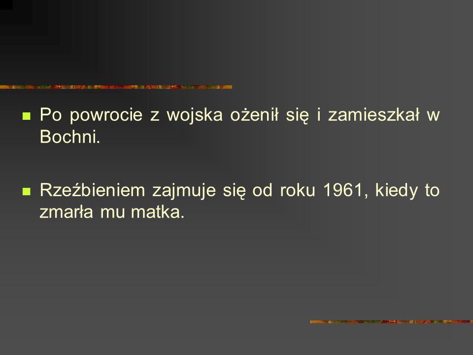 Po powrocie z wojska ożenił się i zamieszkał w Bochni.