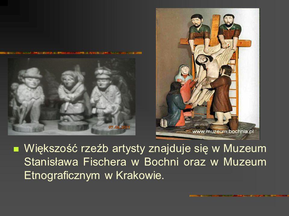 Większość rzeźb artysty znajduje się w Muzeum Stanisława Fischera w Bochni oraz w Muzeum Etnograficznym w Krakowie.