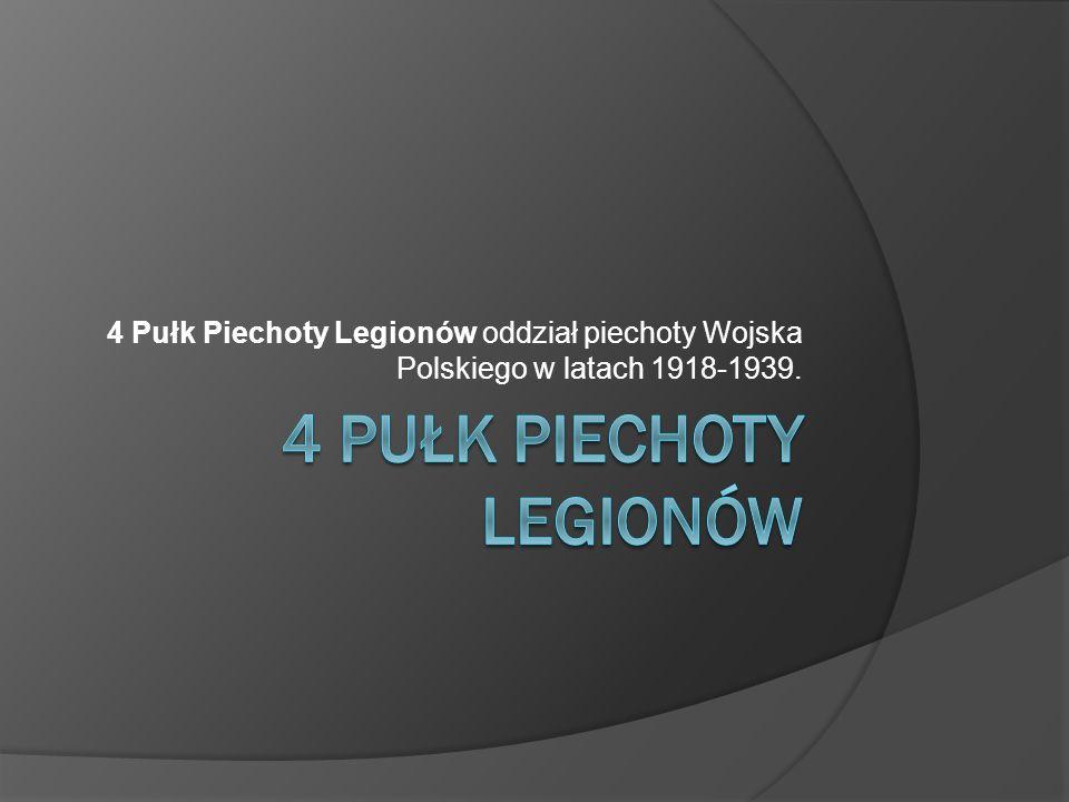 4 Pułk Piechoty Legionów został sformowany wiosną 1915 roku w Piotrkowie Trybunalskim.