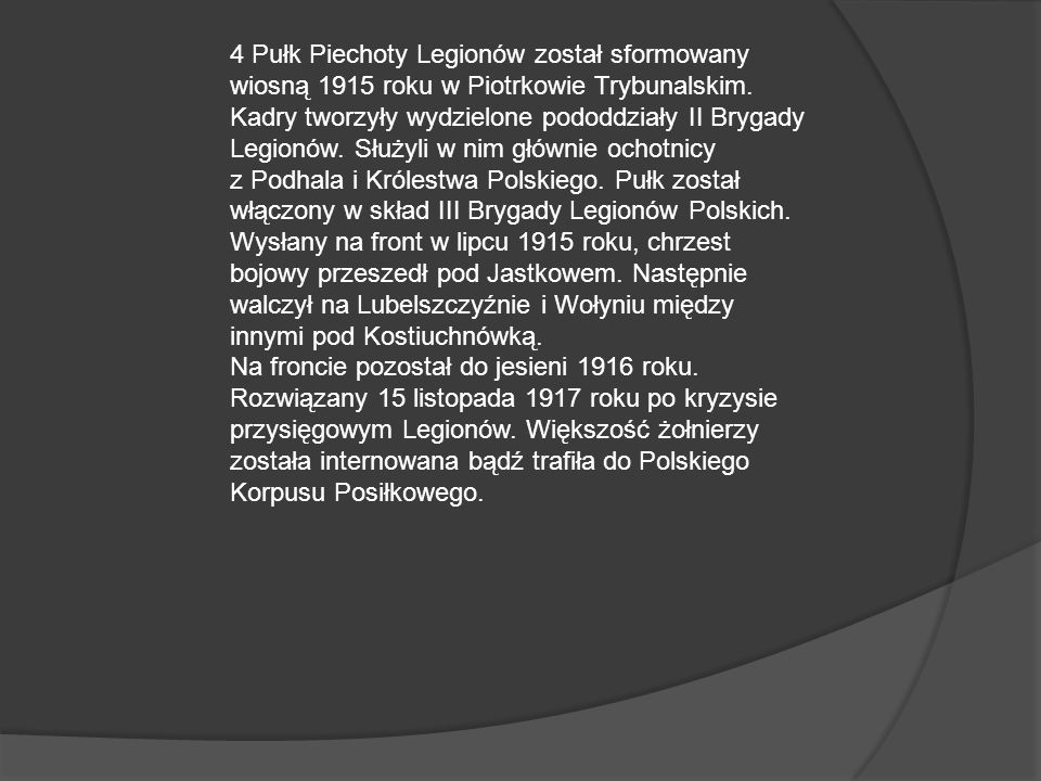 Czwarty Pułk Piechoty Legionów Polskich.