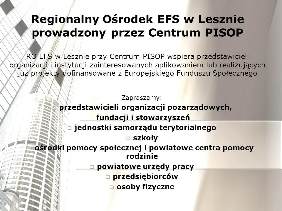 RO EFS w Lesznie przy Centrum PISOP wspiera przedstawicieli organizacji i instytucji zainteresowanych aplikowaniem lub realizujących już projekty dofi