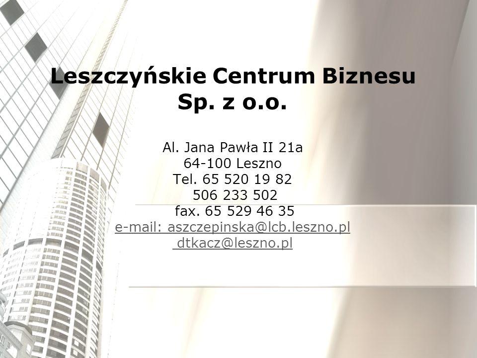 Rozwiń skrzydła w biznesie Informacja dla osób chcących rozpocząć własną działalność gospodarczą Punkty promocyjno-informacyjne Urząd Miasta Leszna Wydział Promocji Miasta Leszna al.