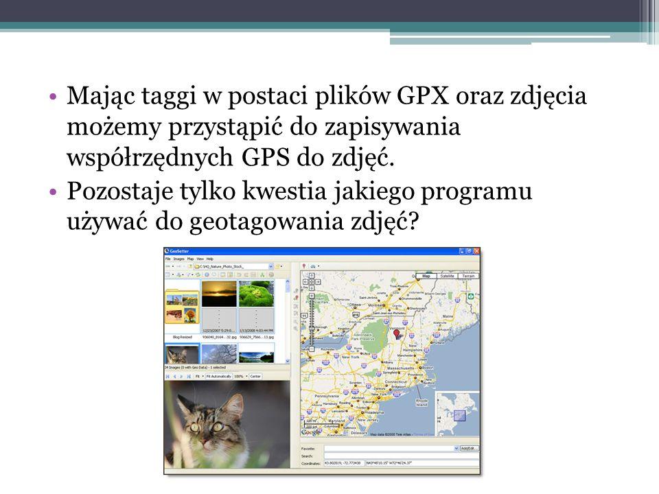 Mając taggi w postaci plików GPX oraz zdjęcia możemy przystąpić do zapisywania współrzędnych GPS do zdjęć. Pozostaje tylko kwestia jakiego programu uż