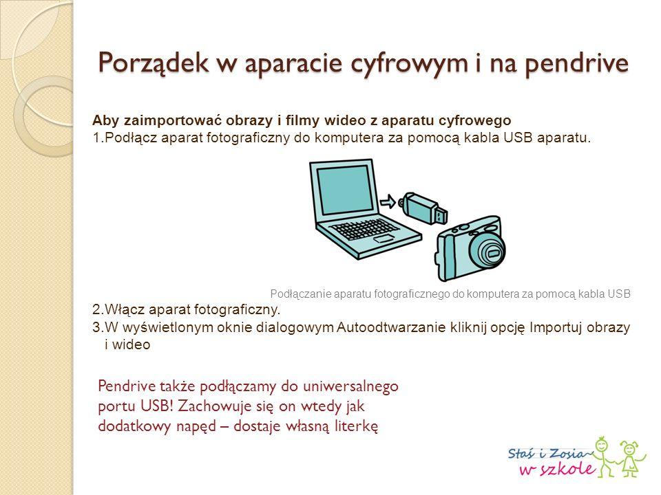 Aby zaimportować obrazy i filmy wideo z aparatu cyfrowego 1.Podłącz aparat fotograficzny do komputera za pomocą kabla USB aparatu.
