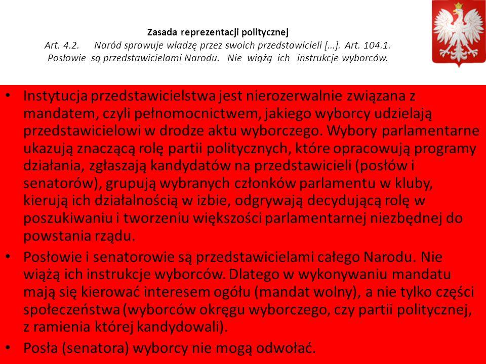 Zasada podziału władzy i równowagi władz Art.10. 1.