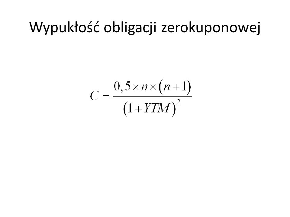 Wypukłość obligacji zerokuponowej