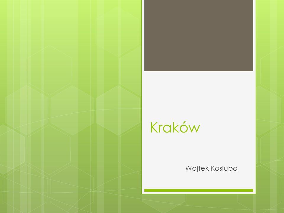 Kraków Wojtek Kosiuba