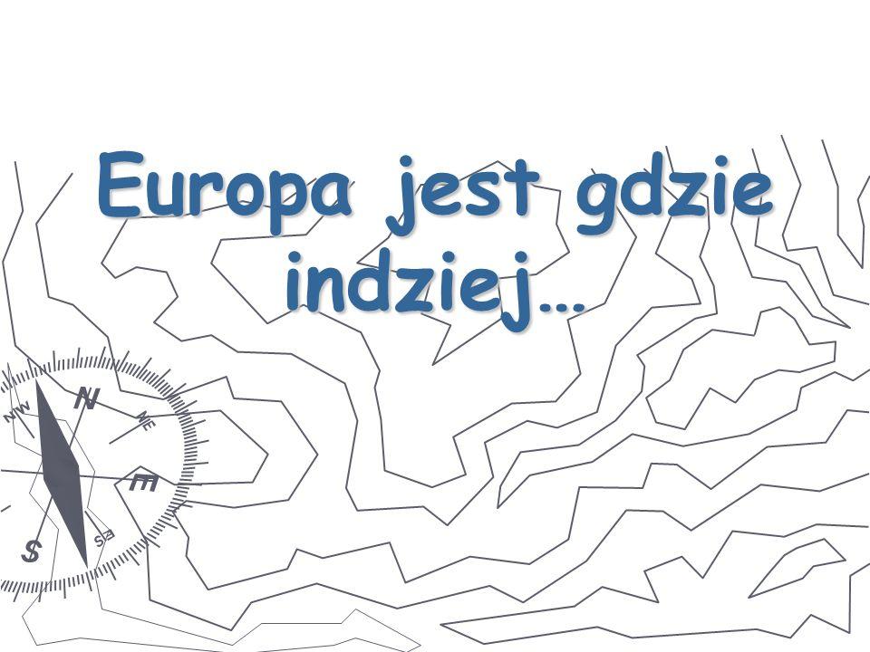 Europa jest gdzie indziej…