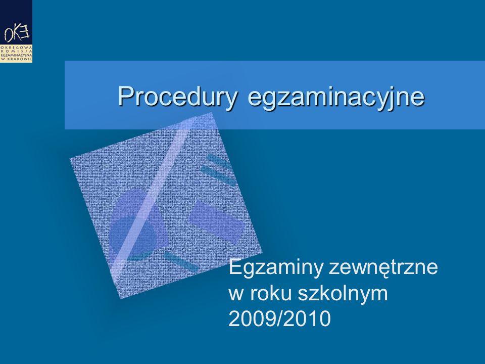 25 Spóźnienie na egzamin Po rozdaniu zdającym zestawów egzaminacyjnych uczniowie (słuchacze) spóźnieni nie zostają wpuszczeni do sali egzaminacyjnej.