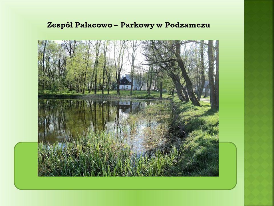 Zespół Pałacowo – Parkowy w Podzamczu