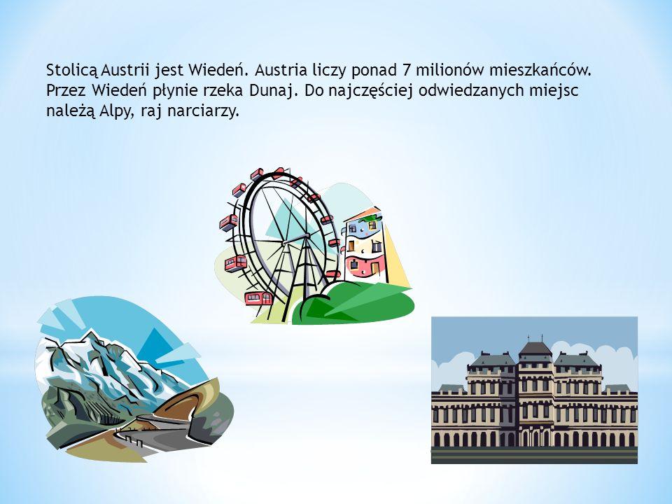 Stolicą Austrii jest Wiedeń. Austria liczy ponad 7 milionów mieszkańców.