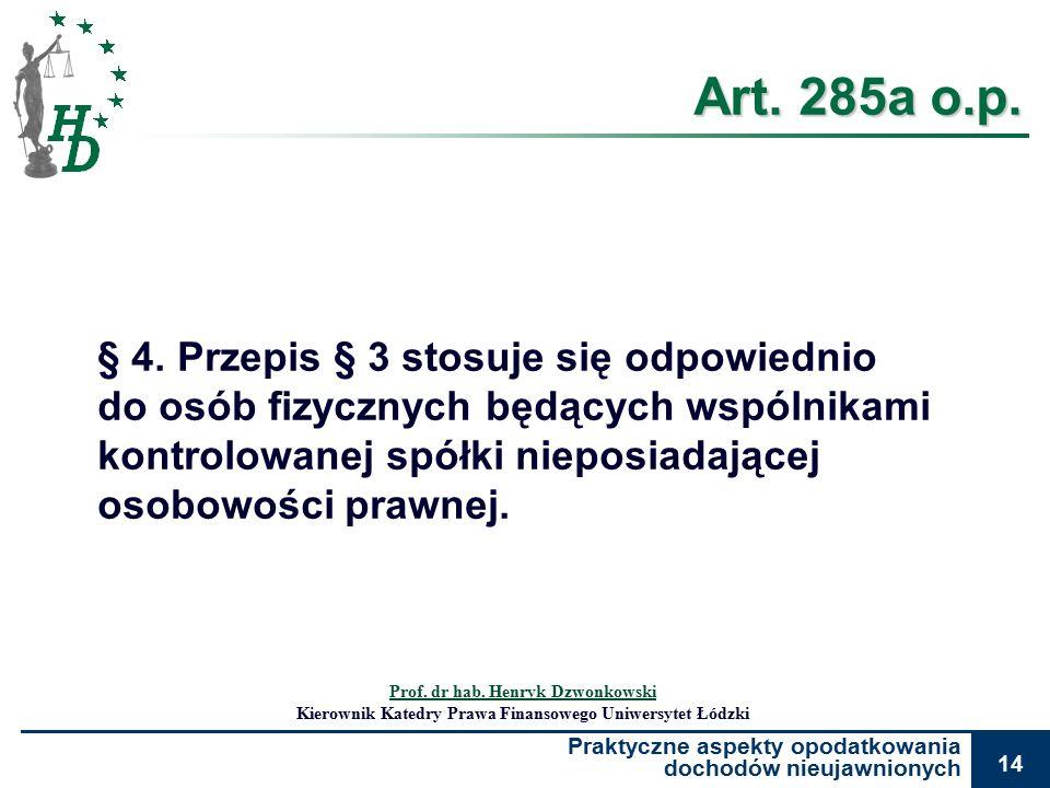 Praktyczne aspekty opodatkowania dochodów nieujawnionych 14 Art.