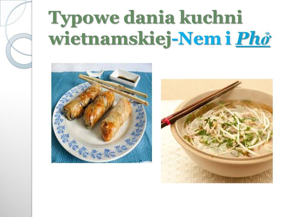 Typowe dania kuchni wietnamskiej-Nem i Ph ở Ph ởPh ở