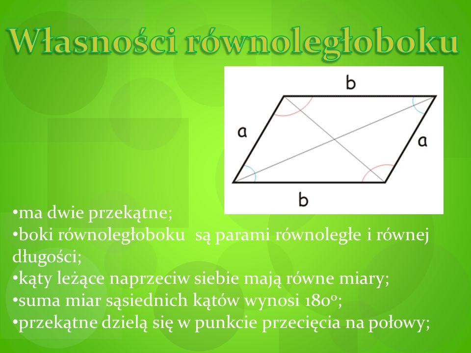 Zauważ Każdy prostokąt i kwadrat jest równoległobokiem, chociaż nie każdy równoległobok jest prostokątem lub kwadratem.