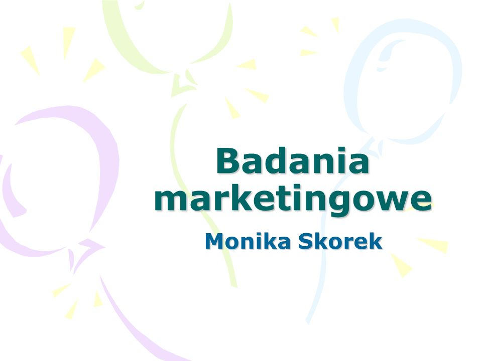 Badania marketingowe Monika Skorek