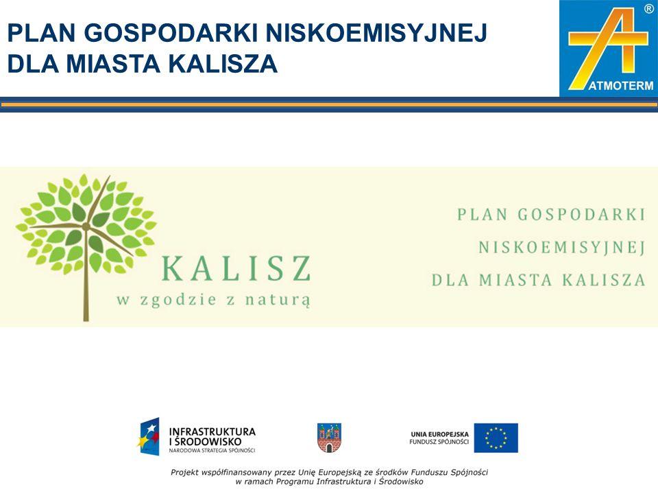 PLAN GOSPODARKI NISKOEMISYJNEJ - DOTACJA Opracowanie Planu Gospodarki niskoemisyjnej dla miasta Kalisza możliwe jest dzięki dotacji uzyskanej z Narodowego Funduszu Ochrony Środowiska i Gospodarki Wodnej.