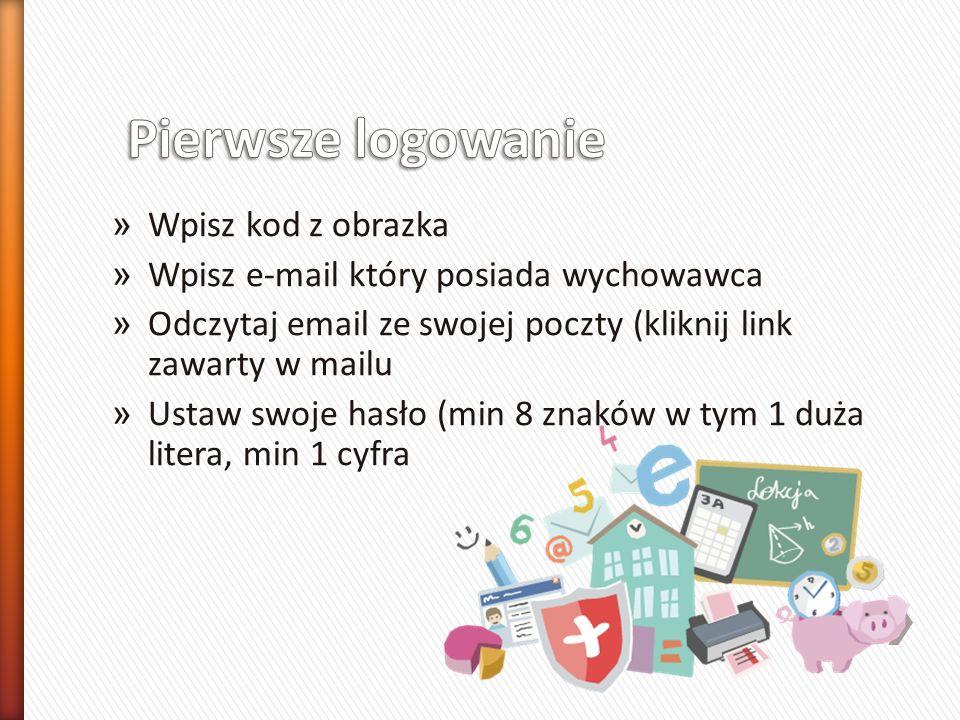 » Wpisz kod z obrazka » Wpisz e-mail który posiada wychowawca » Odczytaj email ze swojej poczty (kliknij link zawarty w mailu » Ustaw swoje hasło (min 8 znaków w tym 1 duża litera, min 1 cyfra