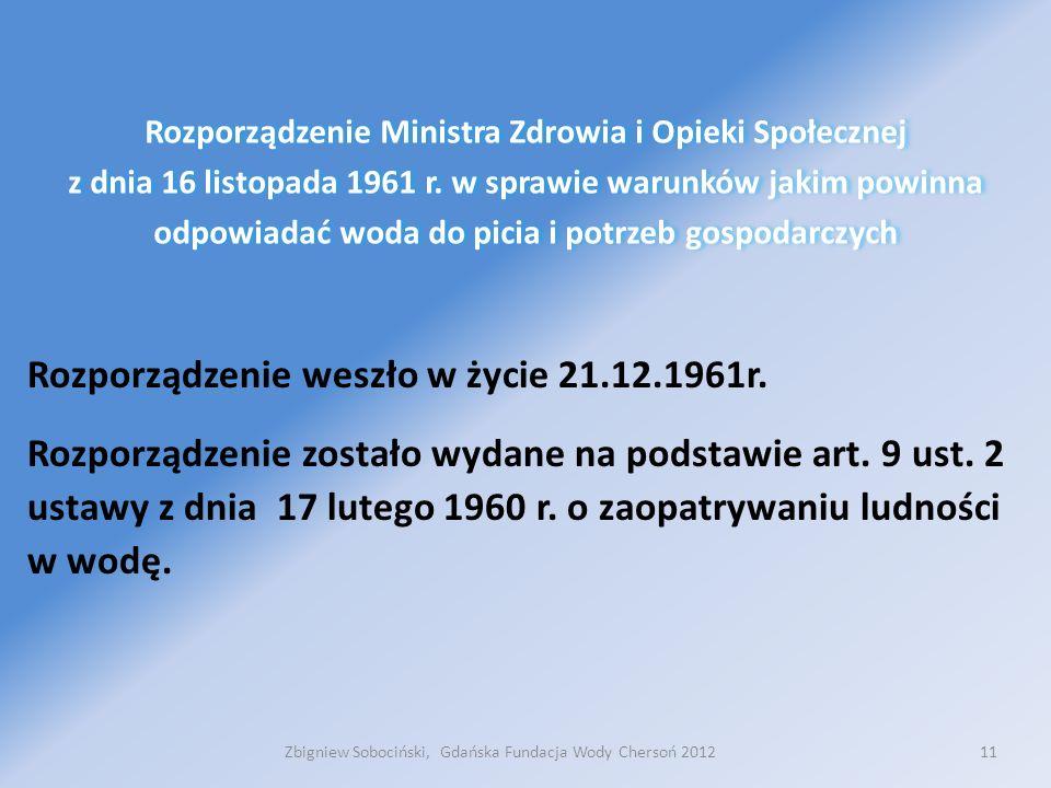 11 Rozporządzenie Ministra Zdrowia i Opieki Społecznej z dnia 16 listopada 1961 r.