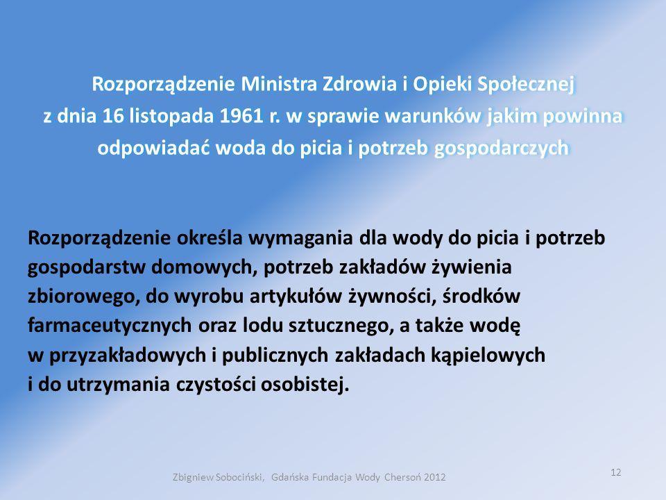 12 Rozporządzenie Ministra Zdrowia i Opieki Społecznej z dnia 16 listopada 1961 r.