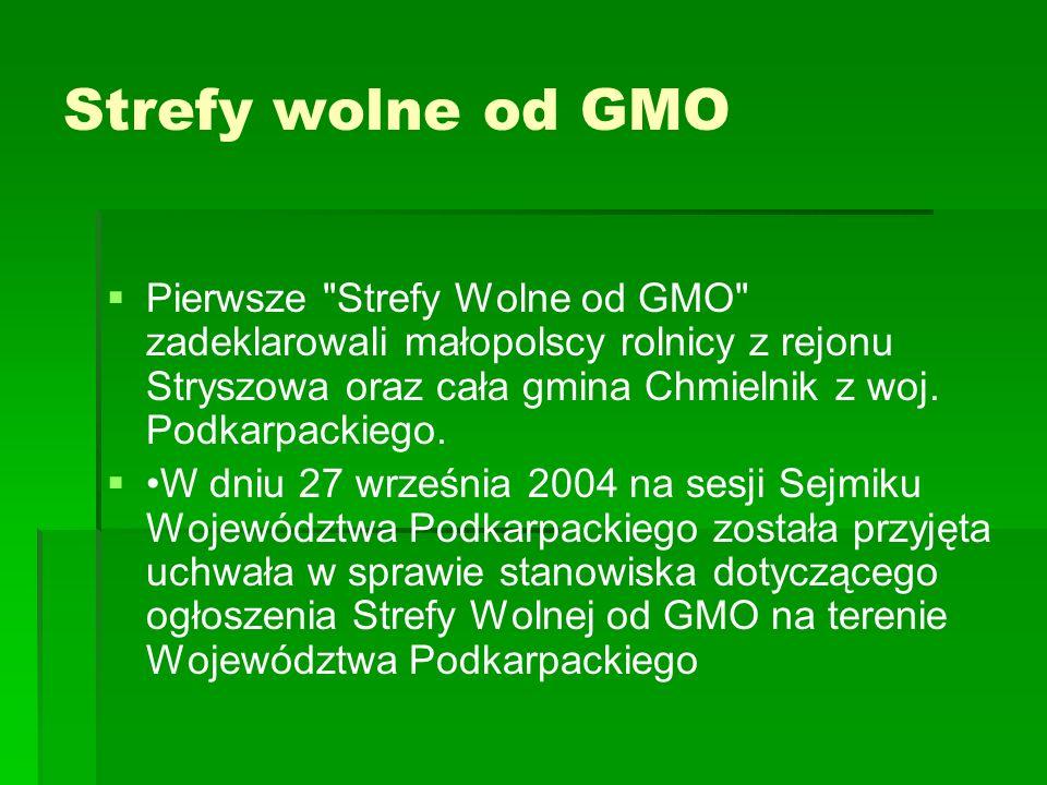 Strefy wolne od GMO   Pierwsze