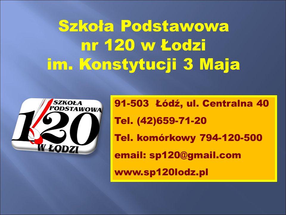 Szkoła Podstawowa nr 120 w Łodzi im. Konstytucji 3 Maja 91-503 Łódź, ul.