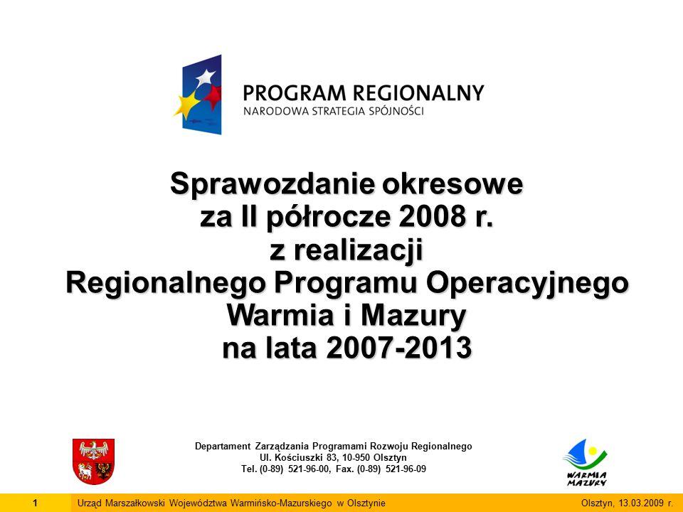 12Urząd Marszałkowski Województwa Warmińsko-Mazurskiego w Olsztynie Olsztyn, 13.03.2009 r.