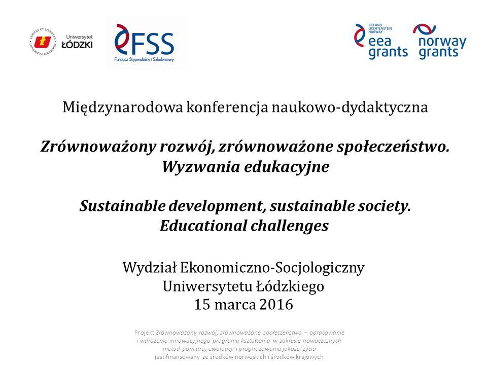 Międzynarodowa konferencja naukowo-dydaktyczna Zrównoważony rozwój, zrównoważone społeczeństwo.