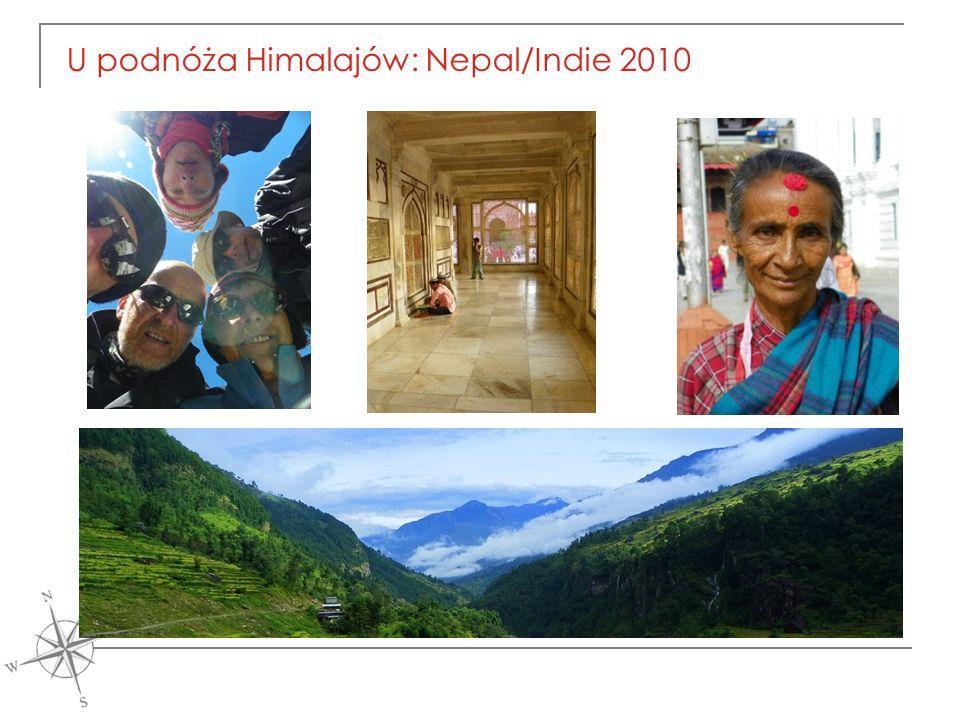 U podnóża Himalajów: Nepal/Indie 2010
