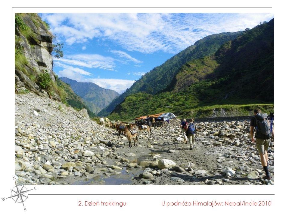 U podnóża Himalajów: Nepal/Indie 20102. Dzień trekkingu