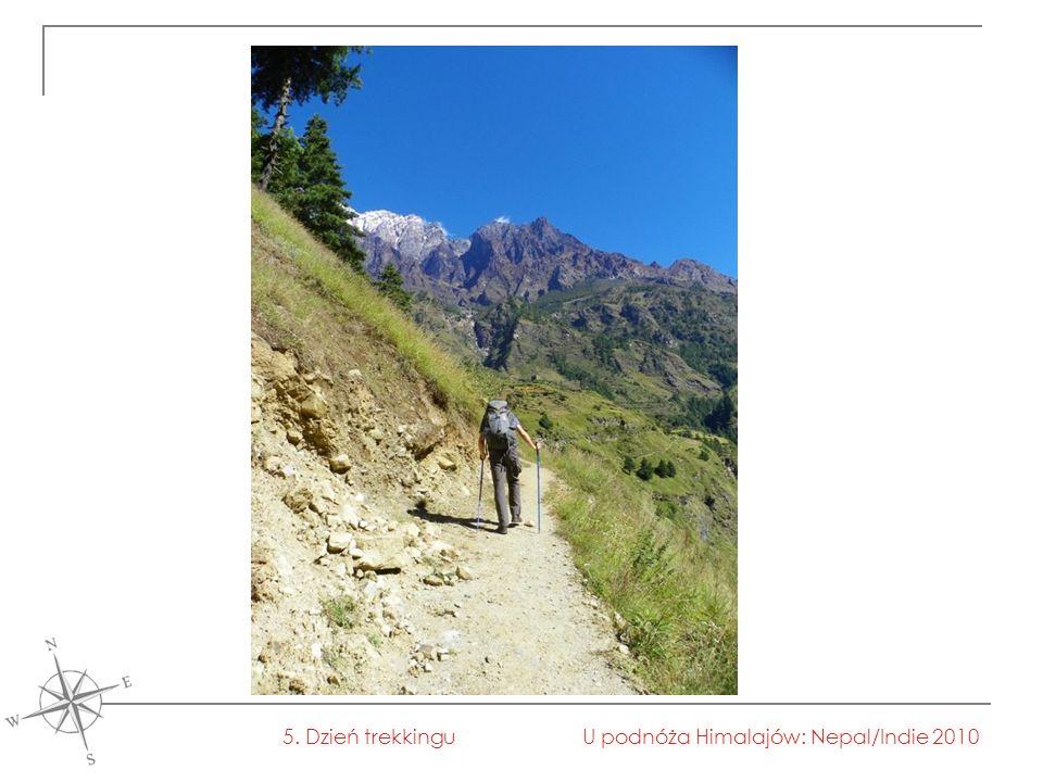 U podnóża Himalajów: Nepal/Indie 20105. Dzień trekkingu