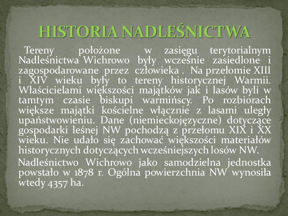 Tereny położone w zasięgu terytorialnym Nadleśnictwa Wichrowo były wcześnie zasiedlone i zagospodarowane przez człowieka.